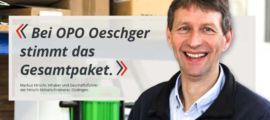 OPO-Kunden im Mittelpunkt – Hirschi Möbelschreinerei, Düdingen, Schweiz