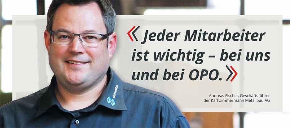 OPO-Kunden im Mittelpunkt: Karl Zimmermann Metallbau AG