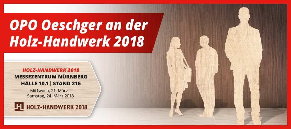 OPO Oeschger an der Holz-Handwerk 2018