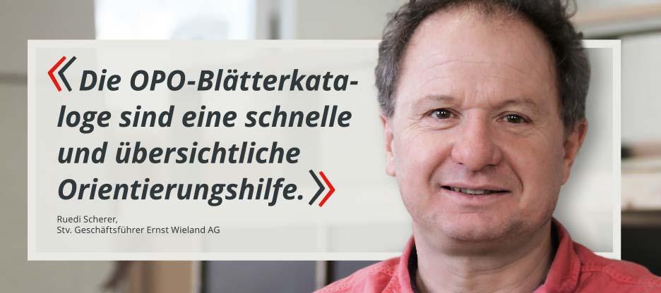 OPO-Kunden im Mittelpunkt – Ernst Wieland AG