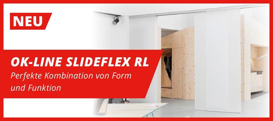 OK-LINE SLIDEFLEX RL – Perfekte Kombination von Form  und Funktion