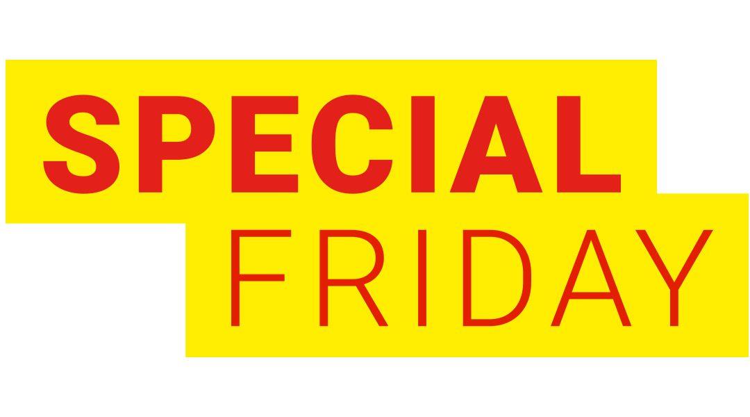 SPECIAL FRIDAY – Profitieren Sie nur heute von unseren TOP-Angeboten!